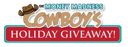 Money madness Cowboy Holiday Giveaway